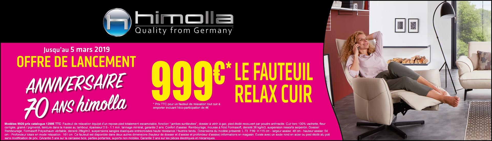 GLOBAL Meubles - Offre de lancement 70 ans HIMOLLA - 999€ * le fauteuil relax cuir